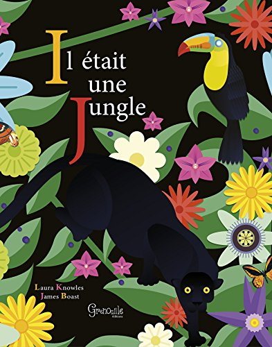 IL ÉTAIT UNE JUNGLE